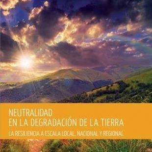 Neutralidad en la degradación de la tierra